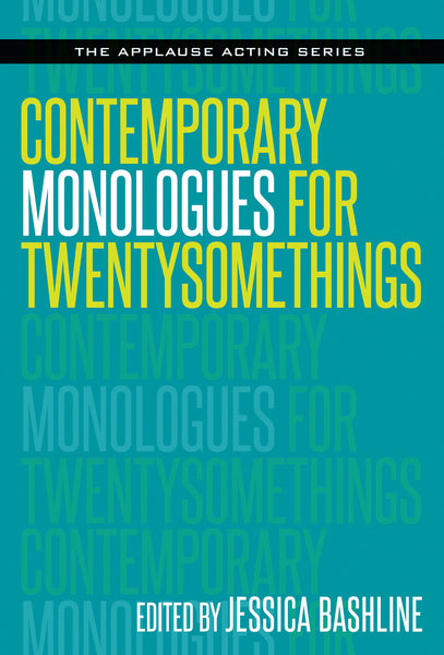 Contemporary Monologues for Twentysomethings