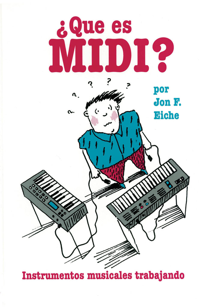 What's MIDI?/Que Es MIDI?: Spanish Edition