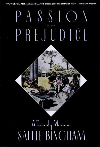 Passion & Prejudice: A Family Memoir