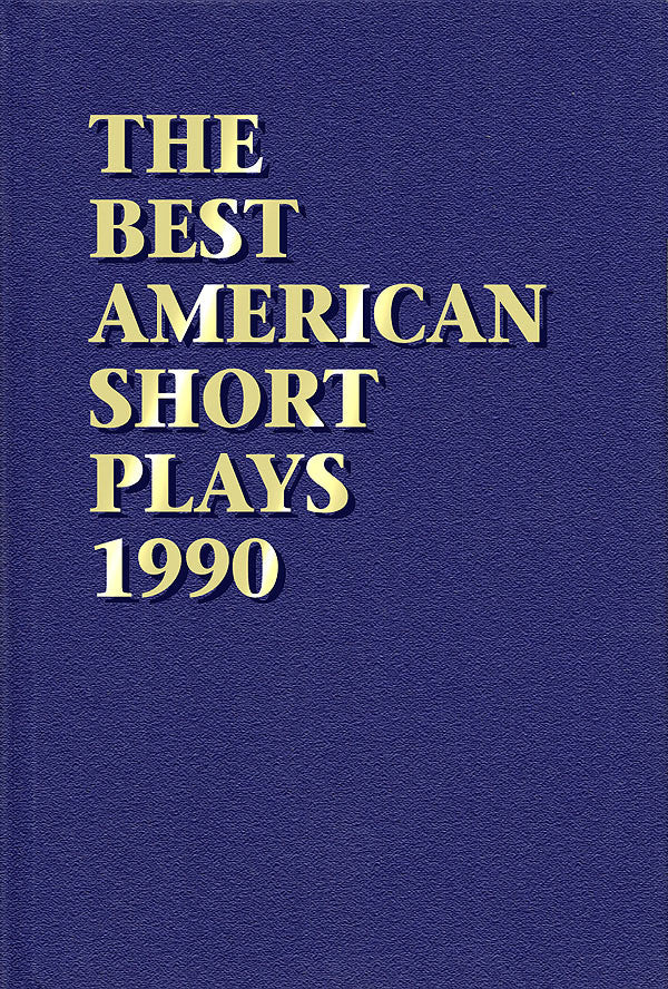 The Best American Short Plays 1990