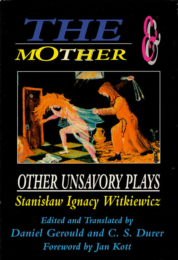 The Mother and Other Unsavory Plays - Including The Shoemakers and They