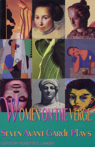 Women on the Verge: Seven Avant Garde Plays