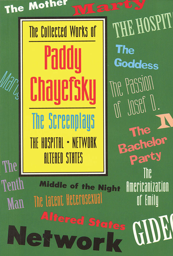 The Collected Works of Paddy Chayefsky - The Screenplays Volume 2