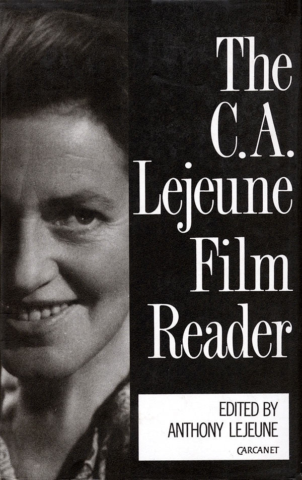 The C.A. Lejeune Film Reader
