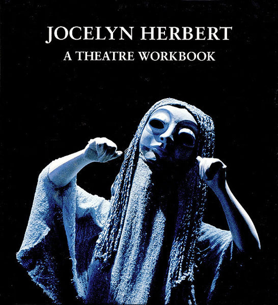 Jocelyn Herbert: A Theater Workbook