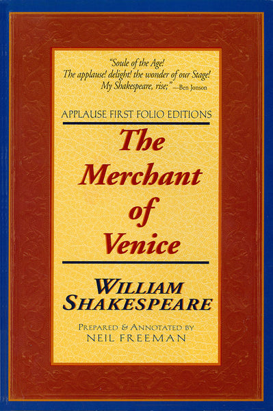 The Merchant of Venice: Applause First Folio Editions