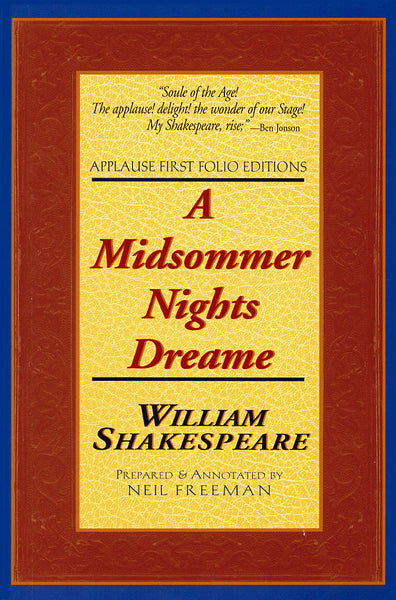 A Midsommer Nights Dreame: Applause First Folio Editions