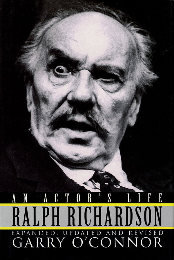 Ralph Richardson – An Actor's Life: Cloth Book
