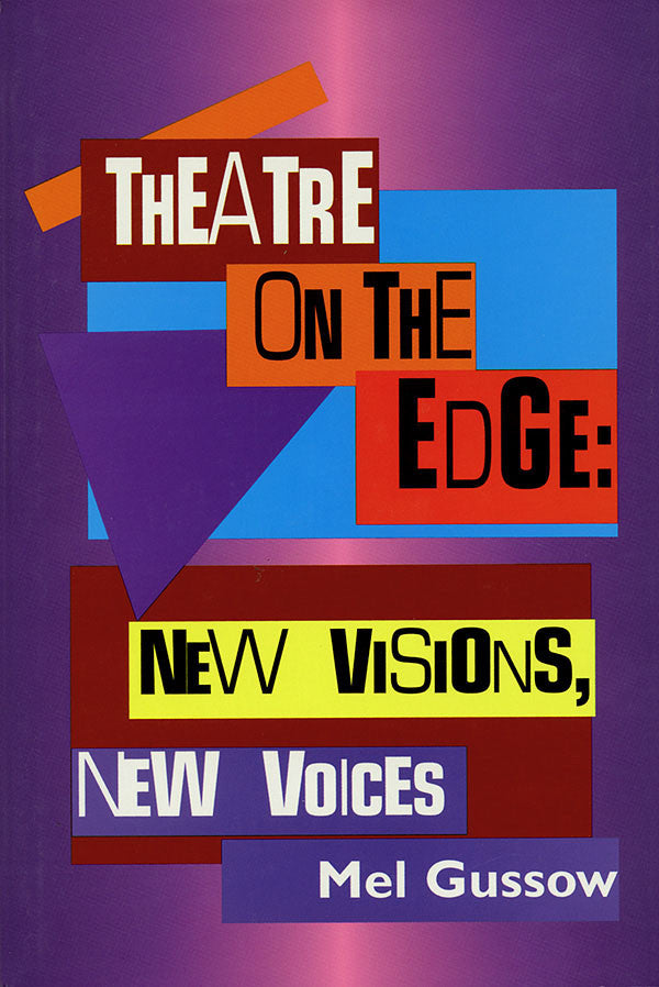 Theatre on the Edge: New Visions, New Voices: Cloth Book