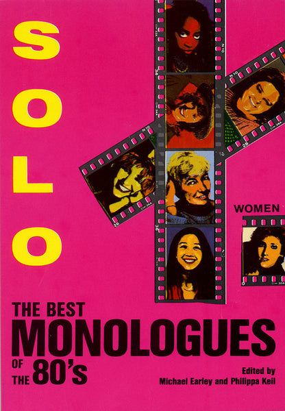 Solo!: The Best Monologues of the 80s - Women