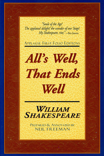 All's Well, That Ends Well - Applause First Folio Editions