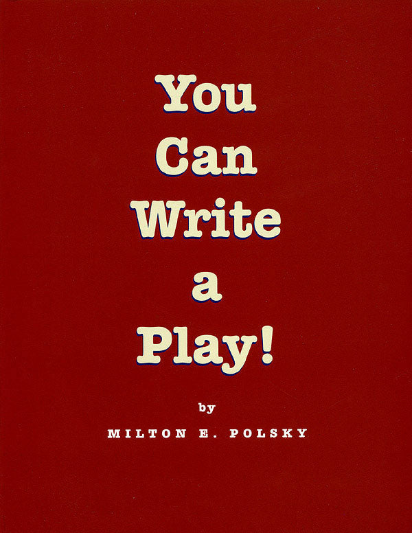 You Can Write a Play!