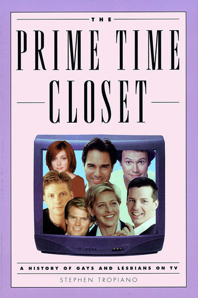 The Prime Time Closet: A History of Gays and Lesbians on TV