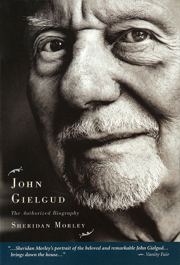 John Gielgud: The Authorized Biography