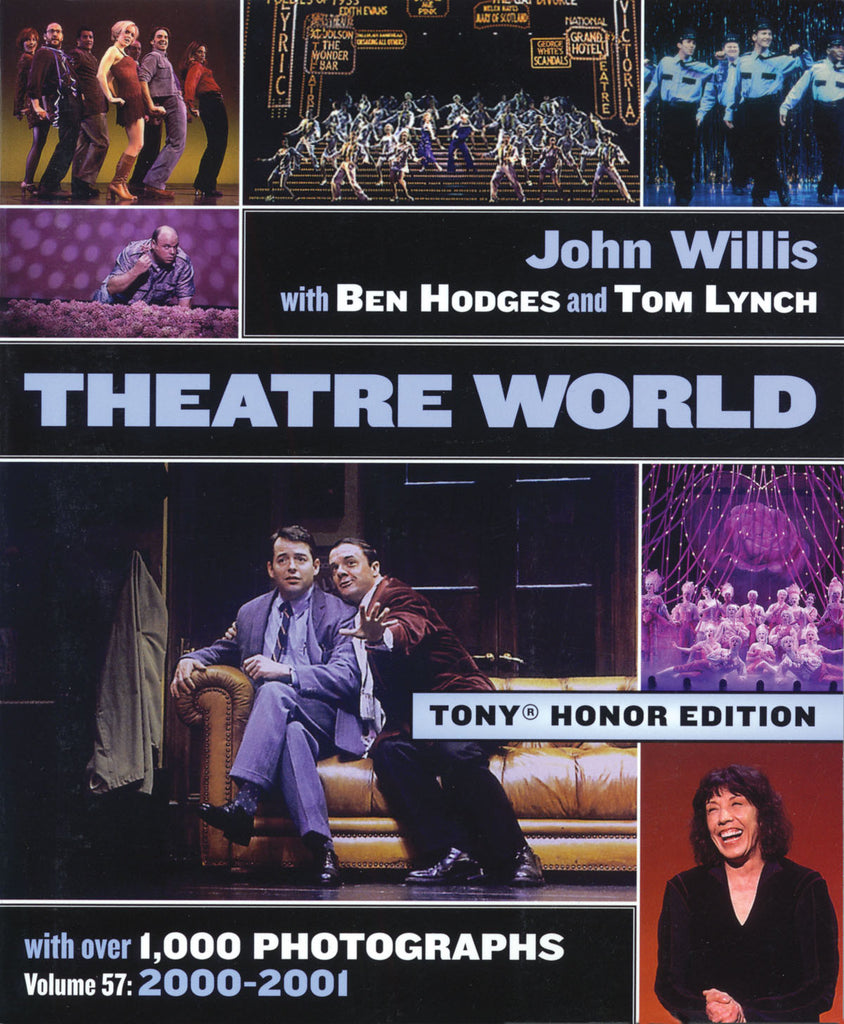 Theatre World Volume 57 - 2000-2001: Special Tony Honor Edition Hardcover