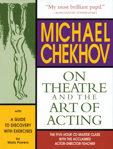 Michael Chekhov: On Theatre and the Art of Acting: The Five-Hour Master Class 4 CDs and Booklet