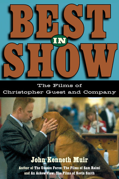 Best in Show - The Films of Christopher Guest and Company