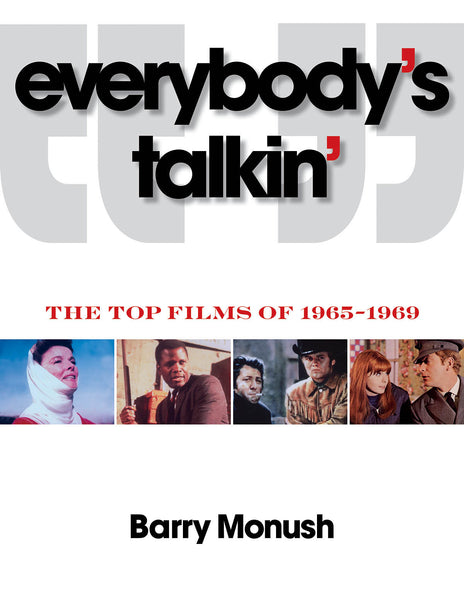 Everybody's Talkin': The Top Films of 1965-1969