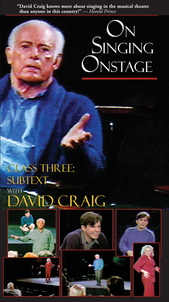 On Singing Onstage with David Craig - Class Three: Subtext