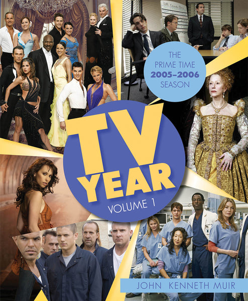 TV Year: Volume 1: The Prime Time 2005-2006 Season