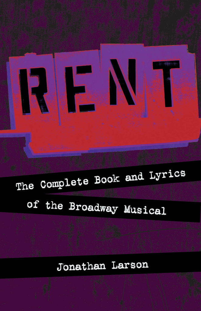 Rent - Rehearsal Tracks CD: The Complete Book and Lyrics of the Broadway Musical