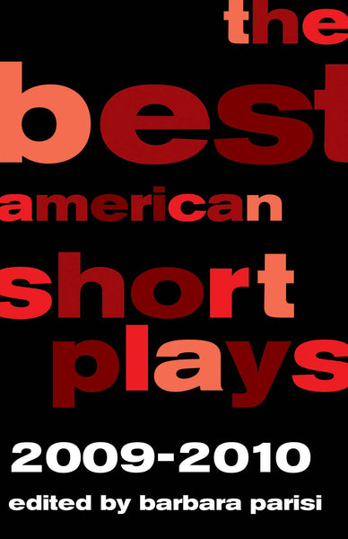 The Best American Short Plays 2009-2010