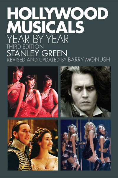 Hollywood Musicals Year by Year: Third Edition