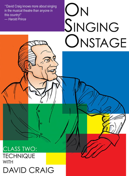 On Singing Onstage - Class Two: Technique