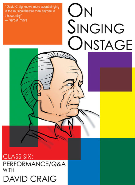 On Singing Onstage - Class Six: Performance/Q&A