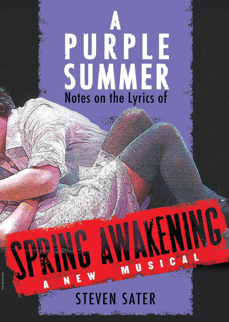 A Purple Summer: Notes on the Lyrics of Spring Awakening