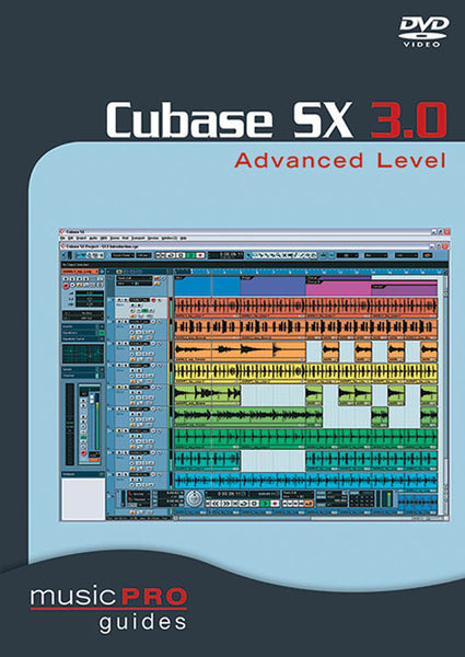 Cubase Sx 3.0 Advanced Level: Music Pro Guides