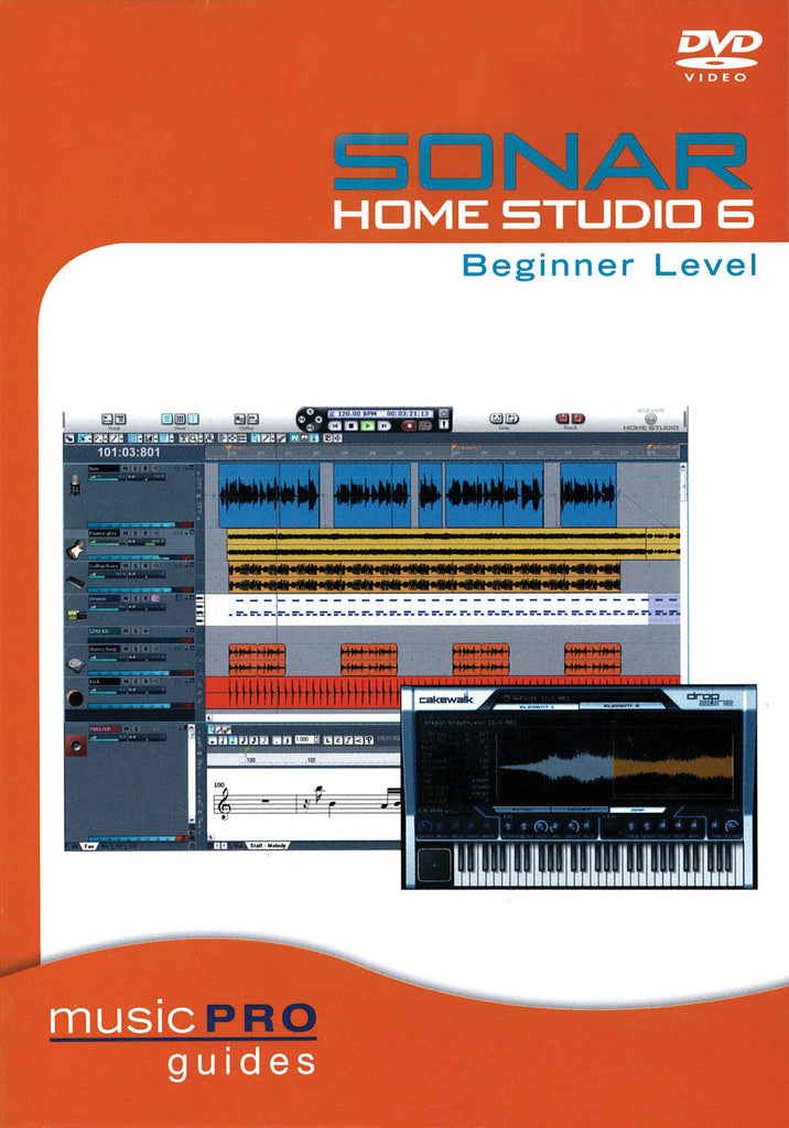SONAR Home Studio 6 Beginner Level: Music Pro Guides