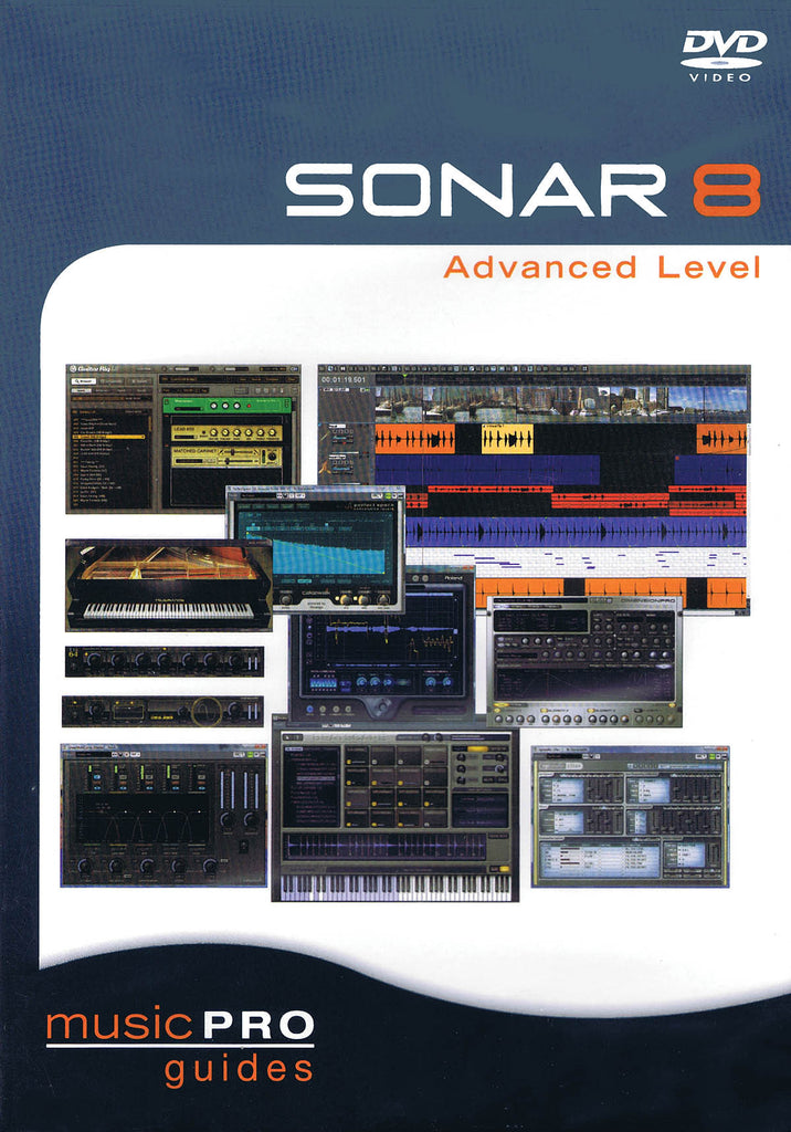SONAR 8 Advanced Level: Music Pro Guides