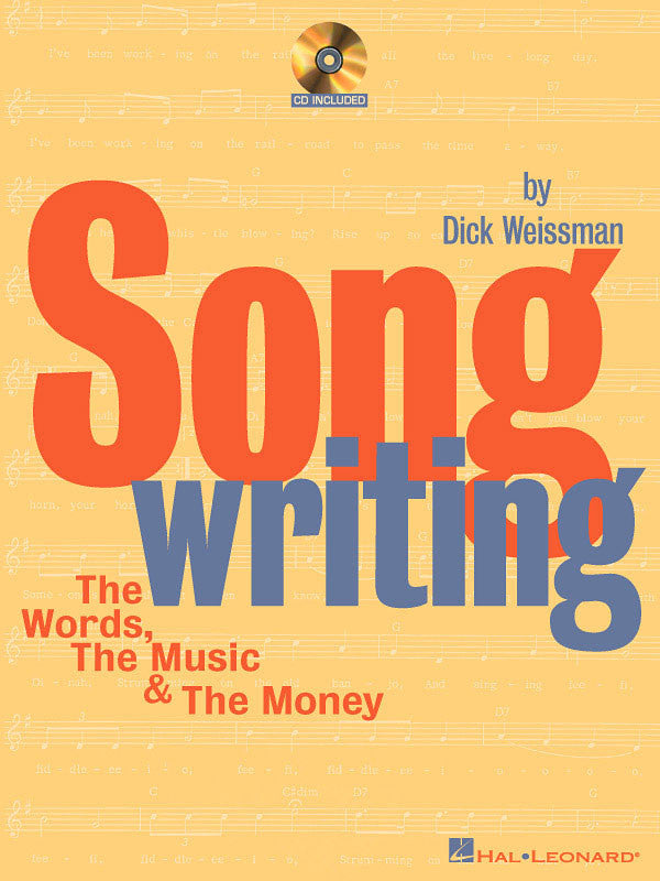 Songwriting: The Words, the Music & the Money