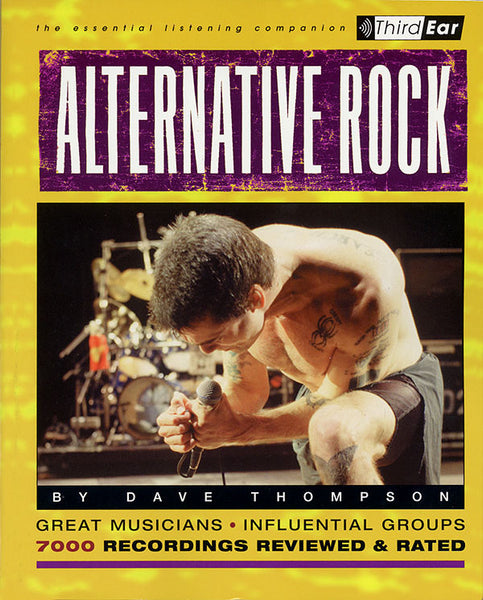 Alternative Rock: The Best Musicians & Recordings