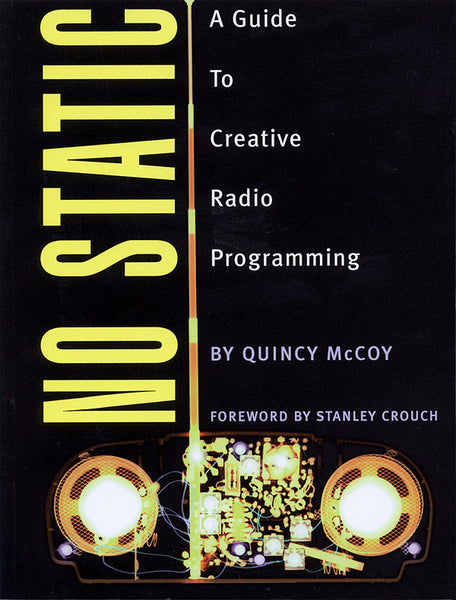No Static: A Guide to Creative Radio Programming