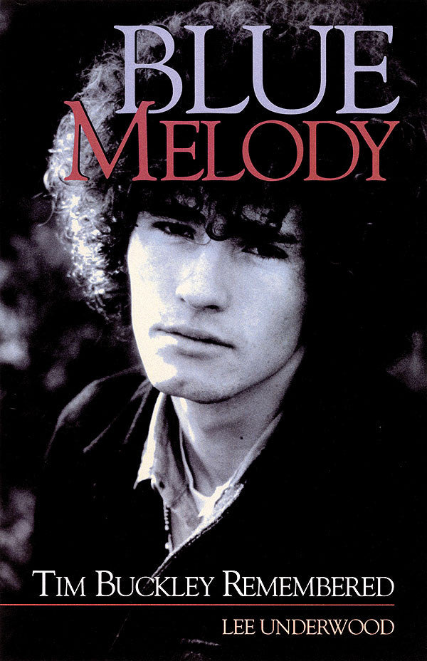 Blue Melody: Tim Buckley Remembered