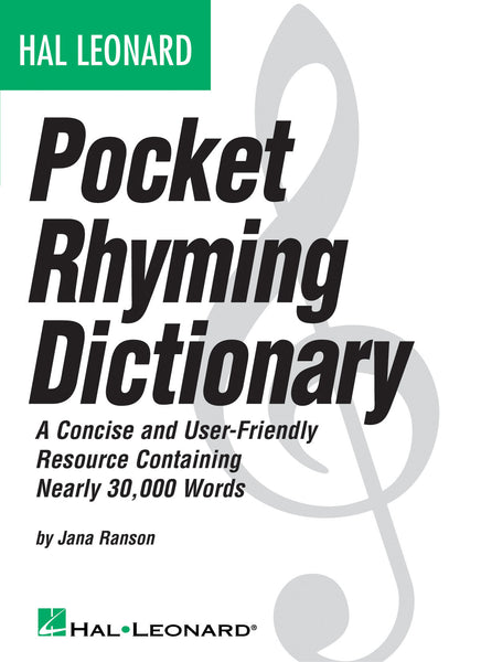 Hal Leonard Pocket Rhyming Dictionary: A Concise and User-Friendly Resource Containing Nearly 30,000 Words