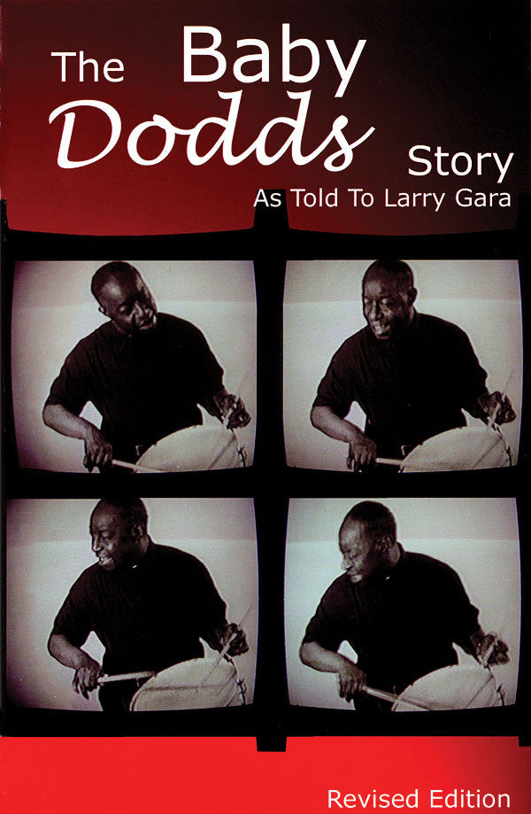 The Baby Dodds Story - Revised Edition: As Told to Larry Gara