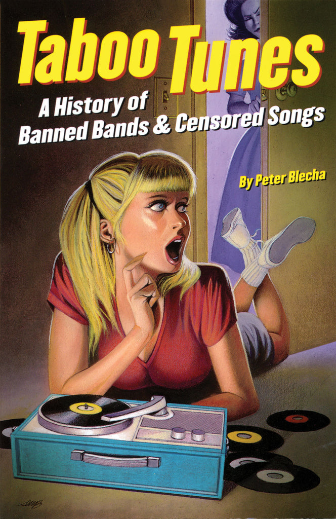 Taboo Tunes - A History of Banned Bands & Censored Songs