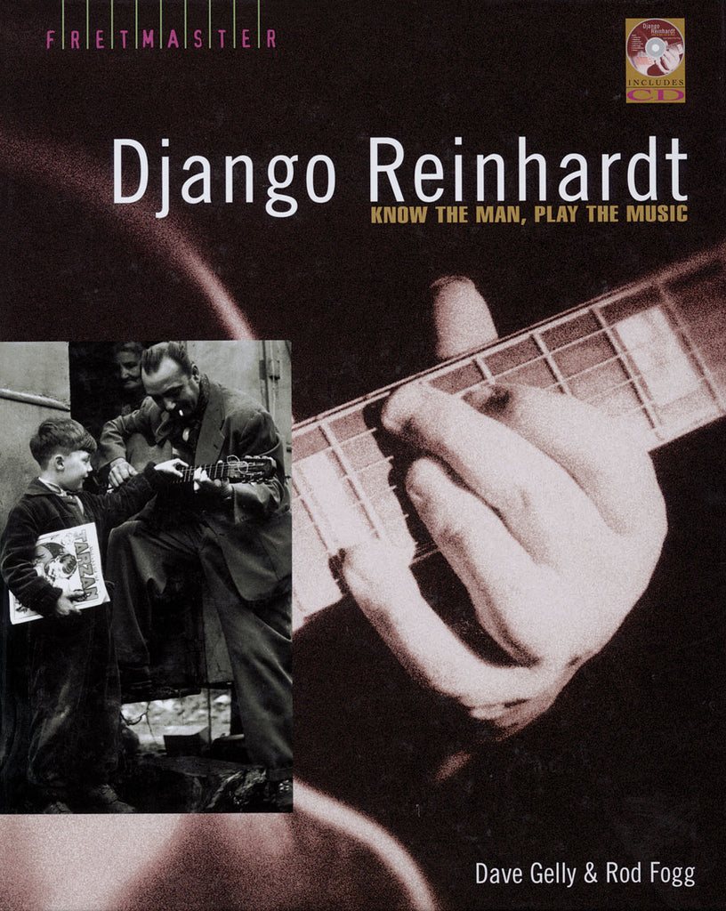 Django Reinhardt: Know the Man, Play the Music
