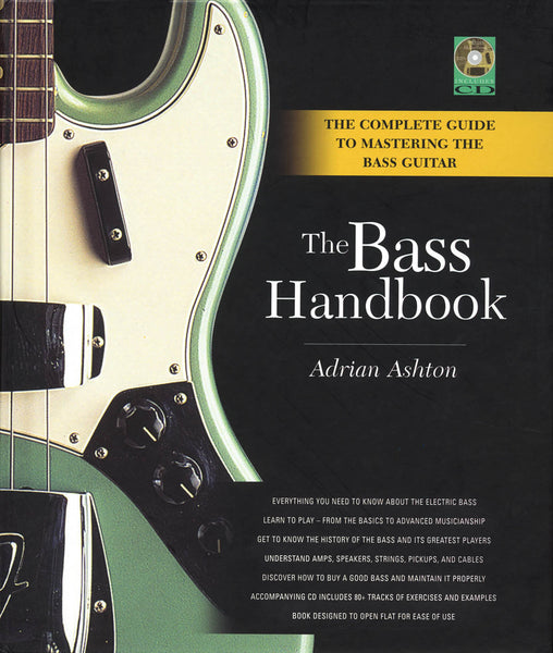 The Bass Handbook - A Complete Guide for Mastering the Bass Guitar