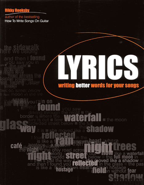 Lyrics - Writing Better Words for Your Songs