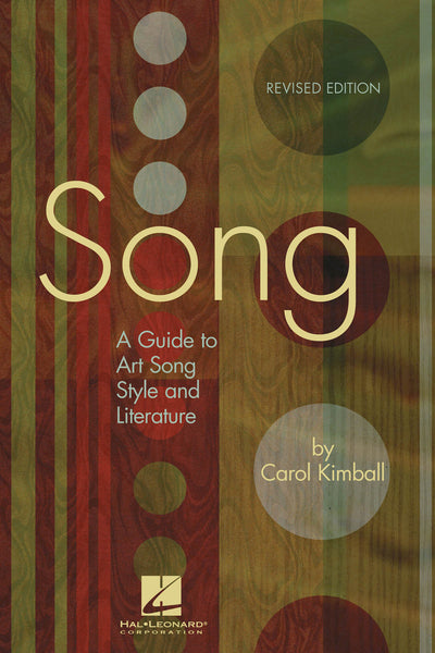 Song – Revised Edition: A Guide to Art Song Style and Literature