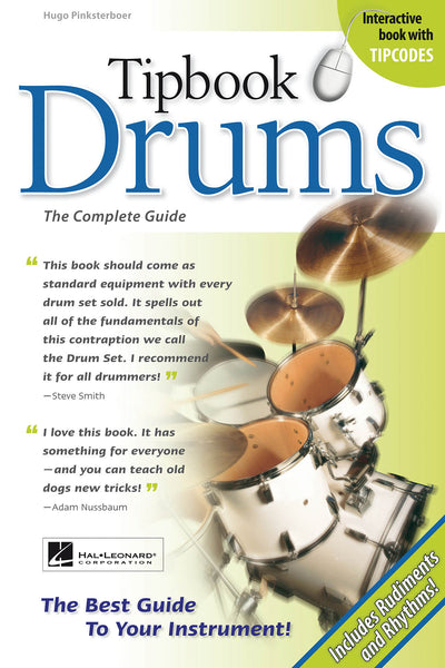 Tipbook Drums: The Complete Guide (New 6 x 9 Edition)