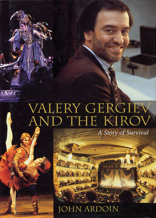 Valery Gergiev and the Kirov: A Story of Survival