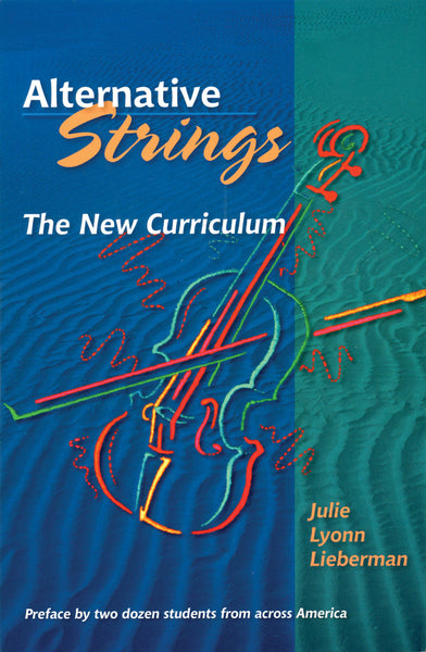 Alternative Strings: The New Curriculum
