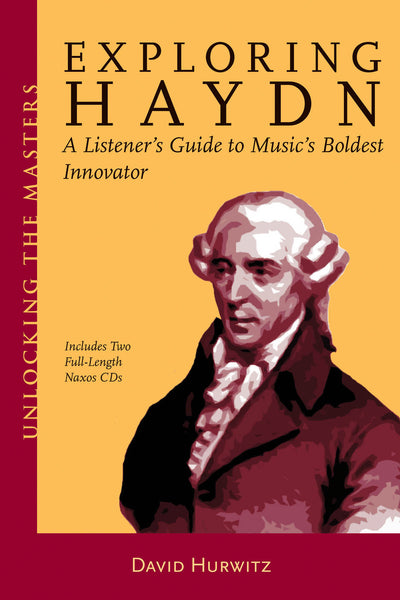 Exploring Haydn: Unlocking the Masters Series, No. 6