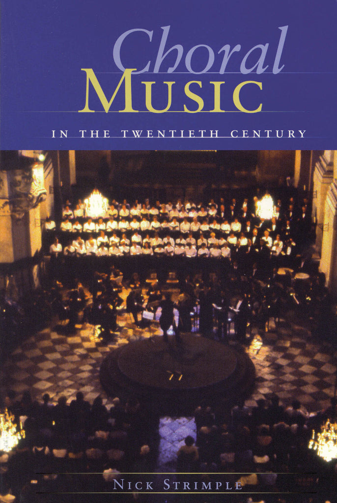 Choral Music in the Twentieth Century