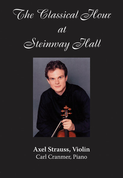 Axel Strauss: The Classical Hour at Steinway Hall